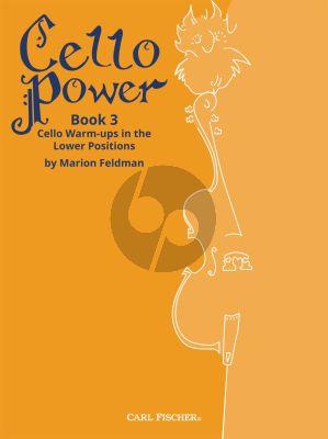 Feldman Cello Power Book 3 Cello Warm-Ups in the Lower Positions