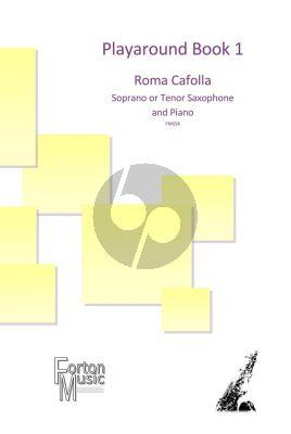 Cafolla Playaround Book 1 Soprano or Tenor Saxophone and Piano