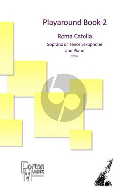 Cafolla Playaround Book 2 Soprano or Tenor Saxophone and Piano