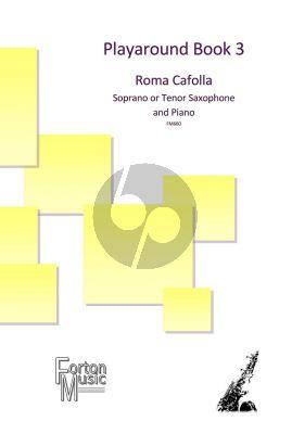 Playaround Book 3 Soprano or Tenor Saxophone and Piano