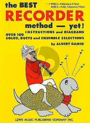 Gamse The Best Recorder Method - Yet! Book 1 (Soprano- or Tenor Recorder)
