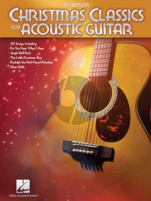 Christmas Classics for Acoustic Guitar (2nd. edition)
