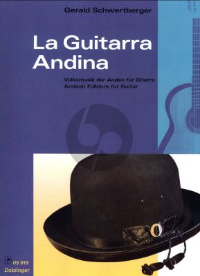 Schwertberger La Guitarra Andina (Andean Folklore) Gitarre