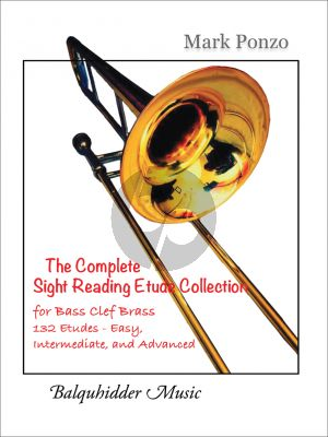 Ponzo The Complete Sight Reading Etude Collection (for Bass Clef Brass) (132 Etudes Easy, Intermediate and Advanced)