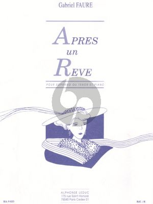 Faure Apres un Reve Op.7 No.1 (Soprano ou Tenor et Piano)