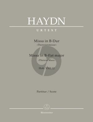 """Haydn Missa B-Dur Hob. XXII:12 """"Theresienmesse"""" (Soli-Chor-Orchester) (Partitur Barenreiter-Urtext)"""