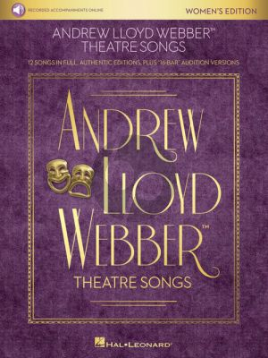 "Lloyd Webber Theatre Songs – Women's Edition (12 Songs in Full, Authentic Editions, Plus ""16-Bar"" Audition Versions) (Book with Audio online)"