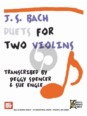 Bach Duets for 2 Violins (Transcribed by Peggy Spencer and Sue Engle)