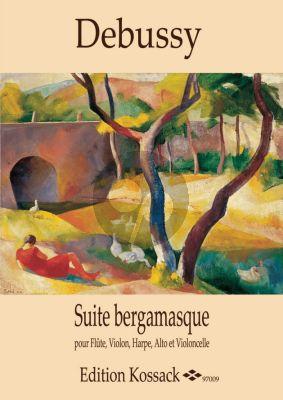 Debussy Suite bergamasque pour Flute, Violon, Harpe, Alto, Violoncelle (Score/Parts) (transcr. by Christophe Ladrette)