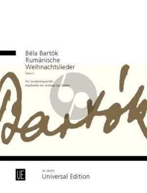 Bartok Rumänische Weihnachtslieder Serie 2 4 Sax. (SATB) (Partitur und Stimmen) (transcr. Andreas van Zoelen)