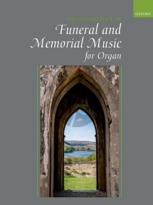 The Oxford Book of Funeral and Memorial Music for Organ (Julian Elloway)
