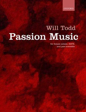 Todd Passion Music Vocal Score (Female gospel soloist, SATB & jazz ensemble)