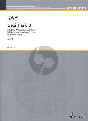 Say Gezi Park 3 Op.54b Mezzosopran-Klavier (Ballade)