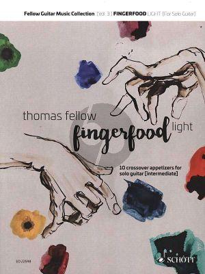 Fellows Fingerfood light for Guitar (Ten crossover appetizers)