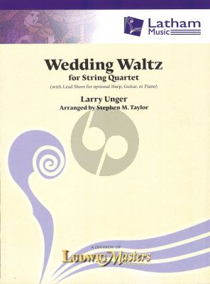 Larry Unger Wedding Waltz for String Quartet