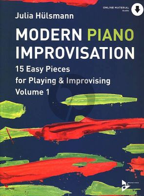 Hulsmann Modern Piano Improvisation Band 1 (Easy Pieces for Playing & Improvising) (Buch mit CD)