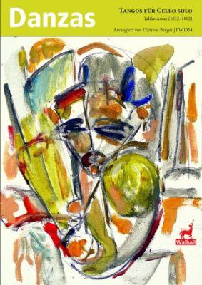 Arcas Tangos für Violoncello solo (arr. Dietmar Berger)