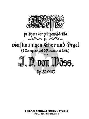 Woss Messe Zu Ehren Der Heiligen Caecilia Op.32 No. (Gem.Chor und Orgel, 2 Trompete und 2 Posaunen ad lib.) (Partitur/Klavierauszug)