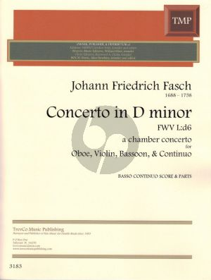 Fasch Concerto D Minor FWV L:d6 (Oboe, Violin, Bassoon, and Piano[Basso Continuo]) (Score and Parts)
