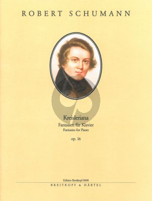 Schumann Kreisleriana Opus 16 Klavier (herausgegeben von Joachim Draheim und Clara Schumann)