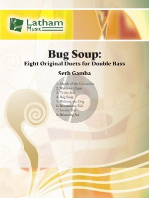 Seth Gamba Bug Soup Double Bass Duet