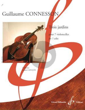 Connesson Trois Jardins 7 Violoncelles (Part./Parties)