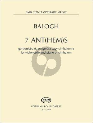 Balogh 7 Ant(hem)s - Hommage a Péter Esterházy for Violoncello and Piano or Cimbalom