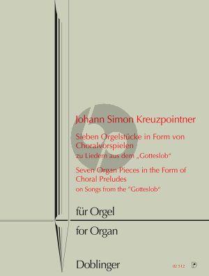 """Kreuzpointer 7 Orgelstücke in Form von Choralvorspielen zu Liedern aus dem """"Gotteslob"""" für Orgel"""