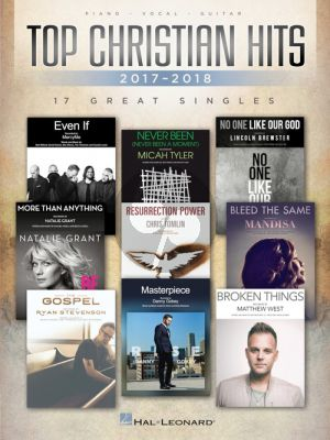 Top Christian Hits of 2017-2018 (17 Great Singles) (Piano-Vocal-Guitar)