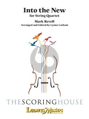 Mark Revell Into the New for String Quartet