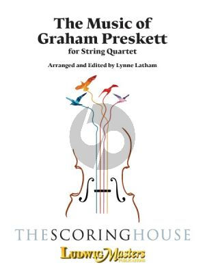 The Music of Graham Preskett for String Quartet