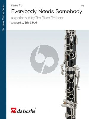 Blues Brothers Everybody Needs Somebody for Clarinet Trio (Score/Parts) (Arr. Eric J. Hovi)