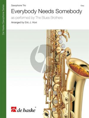 Blues Brothers Everybody Needs Somebody for Saxophone Trio (Score/Parts) (Arr. Eric J. Hovi)