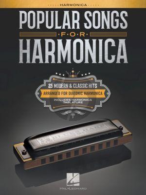 Popular Songs for Harmonica (25 Modern & Classic Hits arranged for Diatonic Harmonica)