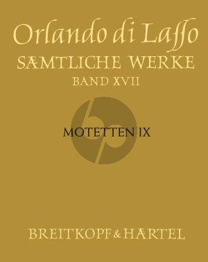 Lasso Samtliche Werke Vol. 17 Motetten IX (Magnum opus musicum, Teil IX) (Bernhold Schmid)