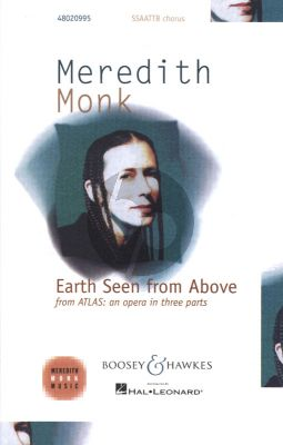 Monk Earth Seen From Above SSAATTBB a capella (from Atlas an Opera in 3 Parts)