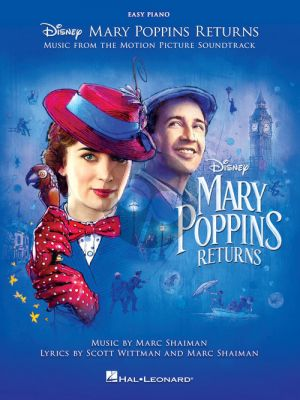 Shaiman-Wittman Mary Poppins Returns (Music from the Motion Picture Soundtrack) (Easy Piano)