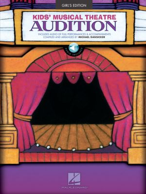 Kids' Musical Theatre Audition - Girls Edition (Book with Audio online) (edited by Michael Dansicker)