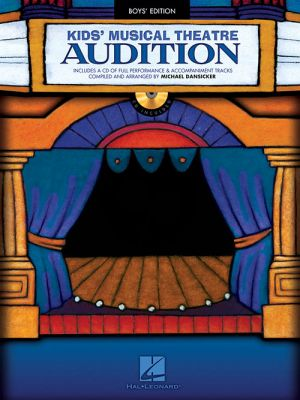 Kids' Musical Theatre Audition - Boys Edition (Book with CD) (edited by Michael Dansicker)