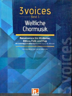 3 Voices - Chorbuch SAM - Band 3 Weltliche Chormusik (Pop-Folklore-Ethno)