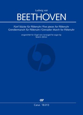 Beethoven Fünf Stücke für Flötenuhr, Grenadiermarsch für Flötenuhr Orgel (transcr. Severin Zöhrer)
