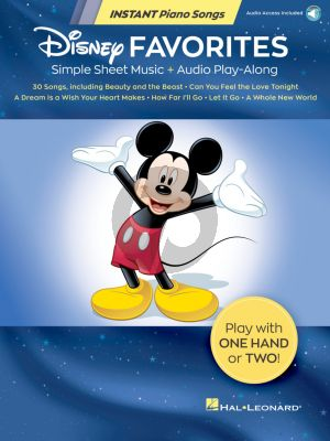 Disney Favorites – Instant Piano Songs (Simple Sheet Music + Audio Play-Along)