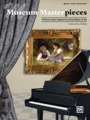 Rollin Museum Masterpieces Book 1 Piano Solo (10 Piano Solos Inspired by Great Works of Art)