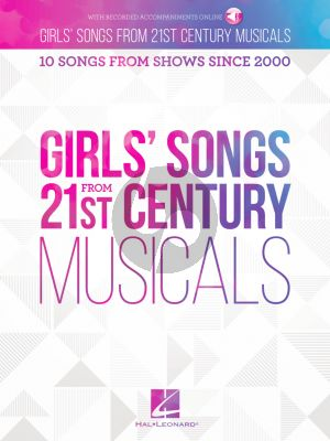 Girls' Songs from 21st Century Musicals (10 Songs from Shows since 2000) (Book with Audio online)