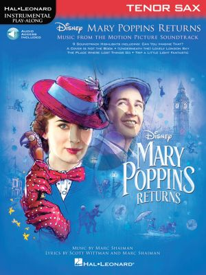Shaiman Mary Poppins Returns for Tenor Saxophone (Hal Leonard Instrumental Play-Along) (Book with Audio online)