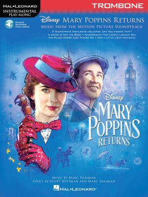 Shaiman Mary Poppins Returns for Trombone (Hal Leonard Instrumental Play-Along) (Book with Audio online)