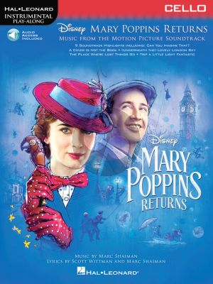 Shaiman Mary Poppins Returns for Cello (Hal Leonard Instrumental Play-Along) (Book with Audio online)
