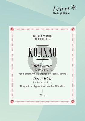 Kuhnau 3 Motetten 5 Vokalstimmen (David Erler)