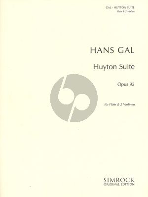 Hans Gal Huyton Suite Opus 92 for Flute and 2 Violins (Parts)