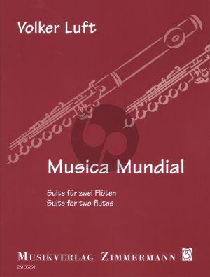 Luft Musica Mundial Opus 56 Suite fur Zwei Floten